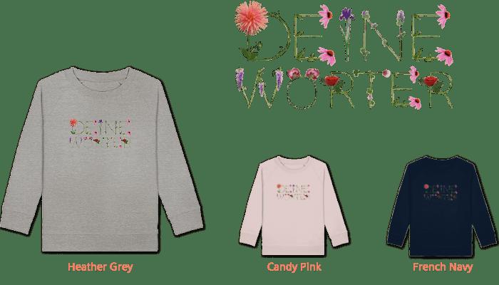 kids organic sweatshirt bedruckt mit deinem Wort aus Blumenbuchstaben